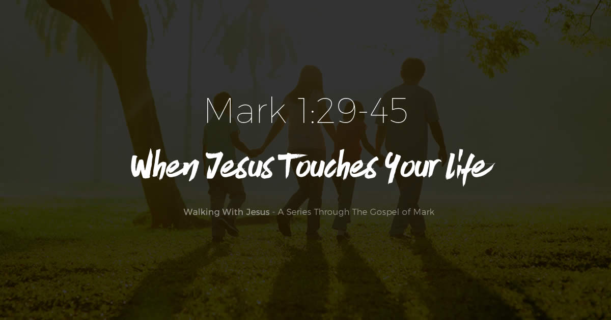 When Jesus Touches Your Life